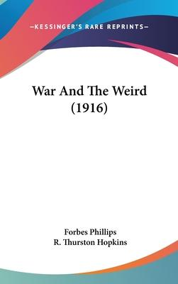 War and the Weird (1916)
