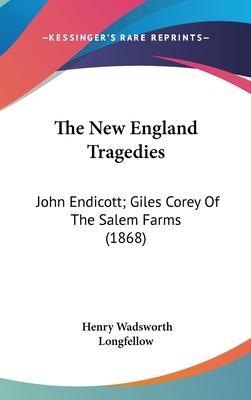 The New England Tragedies