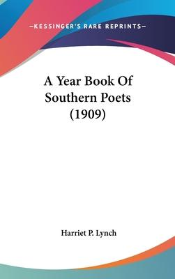 A Year Book of Southern Poets (1909)
