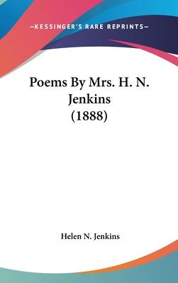 Poems by Mrs. H. N. Jenkins (1888)