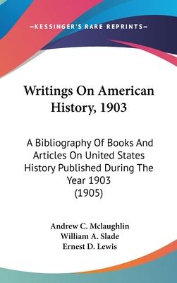 Writings on American History, 1903