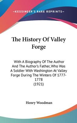 The History of Valley Forge