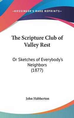 The Scripture Club of Valley Rest