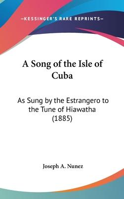 A Song of the Isle of Cuba