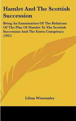 Hamlet and the Scottish Succession