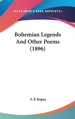 Bohemian Legends and Other Poems (1896)