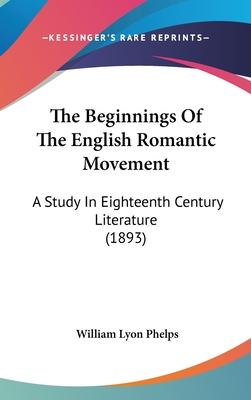 The Beginnings of the English Romantic Movement