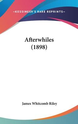 Afterwhiles (1898)