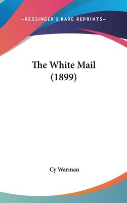 The White Mail (1899)