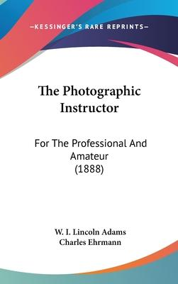 The Photographic Instructor