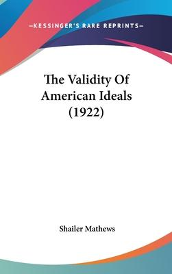 The Validity of American Ideals (1922)