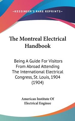 The Montreal Electrical Handbook