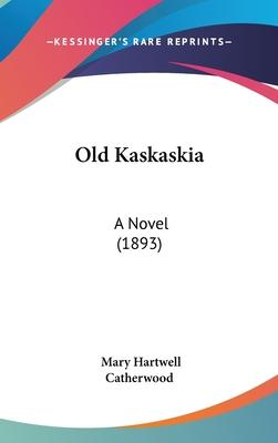 Old Kaskaskia Cover Image