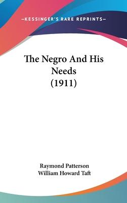 The Negro and His Needs (1911)