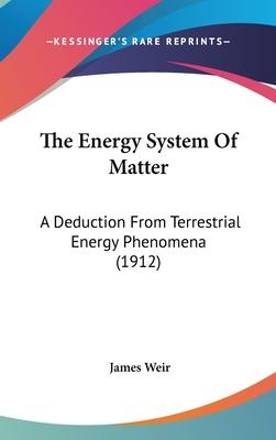 The Energy System of Matter