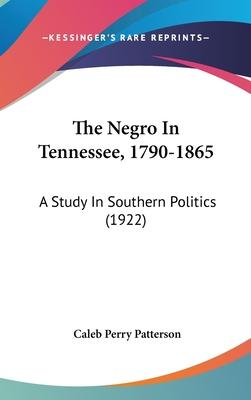 The Negro in Tennessee, 1790-1865