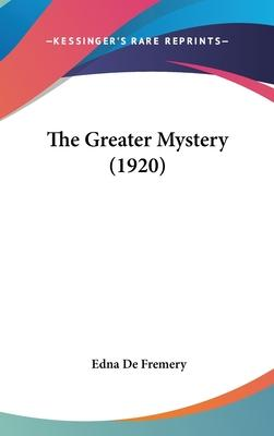 The Greater Mystery (1920)