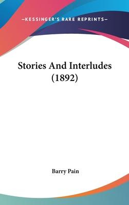 Stories and Interludes (1892)