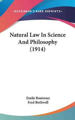 Natural Law in Science and Philosophy (1914)