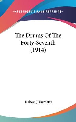 The Drums of the Forty-Seventh (1914)