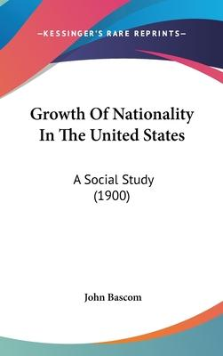Growth of Nationality in the United States