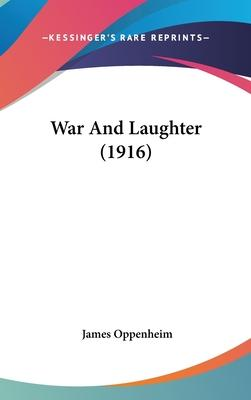 War and Laughter (1916)