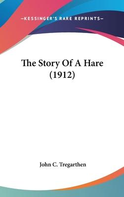The Story of a Hare (1912)