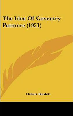 The Idea of Coventry Patmore (1921)