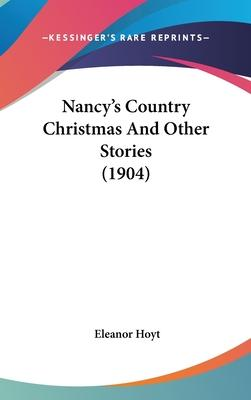 Nancy's Country Christmas and Other Stories (1904)