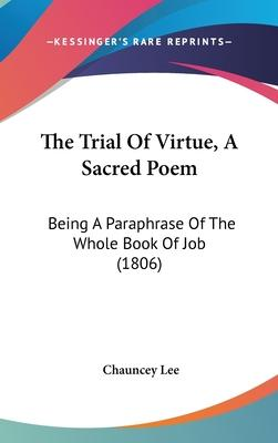 The Trial of Virtue, a Sacred Poem