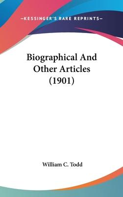 Biographical and Other Articles (1901)