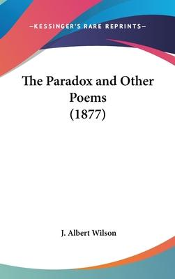 The Paradox and Other Poems (1877)