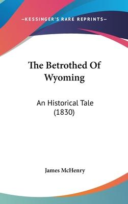 The Betrothed of Wyoming