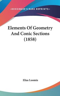 Elements Of Geometry And Conic Sections (1858)