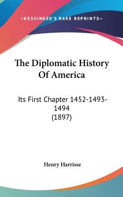 The Diplomatic History of America
