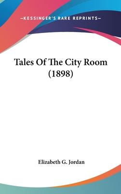 Tales of the City Room (1898)