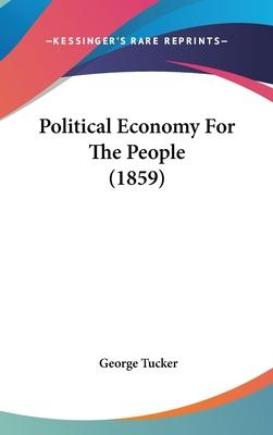 Political Economy for the People (1859)
