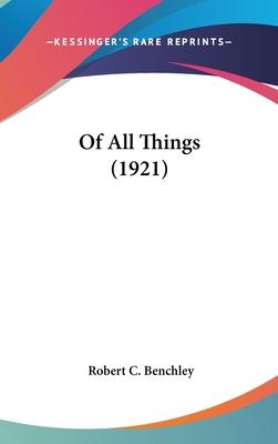 Of All Things (1921)