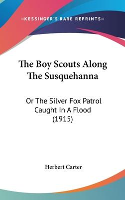 The Boy Scouts Along the Susquehanna