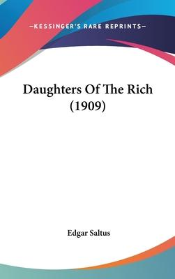 Daughters of the Rich (1909)