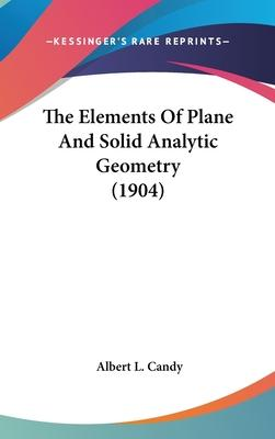 The Elements of Plane and Solid Analytic Geometry (1904)