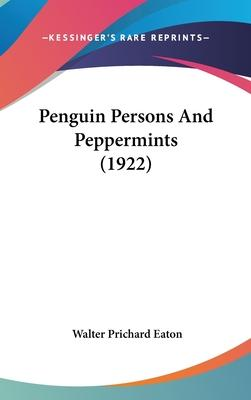 Penguin Persons and Peppermints (1922)