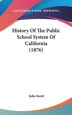 History of the Public School System of California (1876)