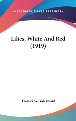 Lilies, White and Red (1919)