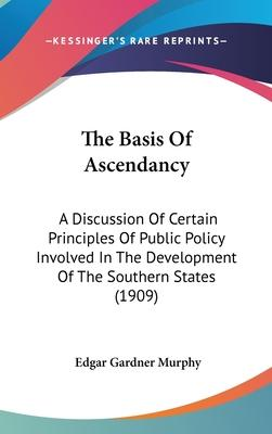 The Basis of Ascendancy