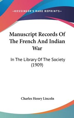 Manuscript Records of the French and Indian War