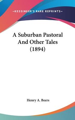 A Suburban Pastoral and Other Tales (1894)