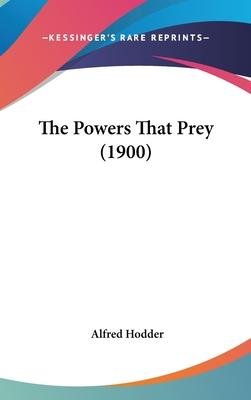 The Powers That Prey (1900)