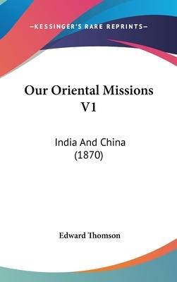 Our Oriental Missions V1