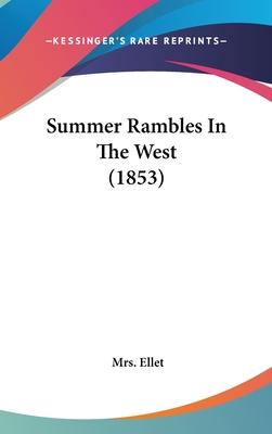 Summer Rambles in the West (1853)